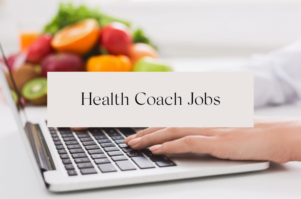 Looking for a Health Coach Job?